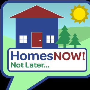 HomesNOW! Not Later. Logo